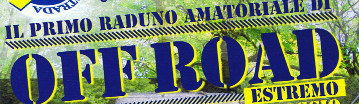 Raduno Racchiuso – ex polveriera – 12/13 maggio 2012