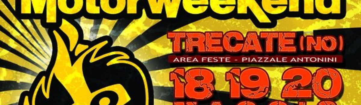 MOTORWEEKEND 2012 – TRECATE (NO) – Area feste – Piazzale Antonini