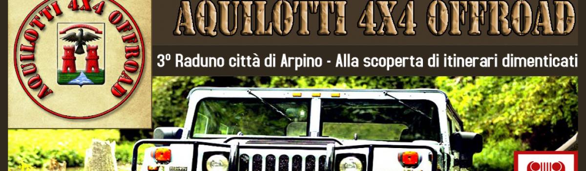 Aquilotti 4×4 – 3° Raduno città di Arpino – Alla scoperta di itinerari dimenticati