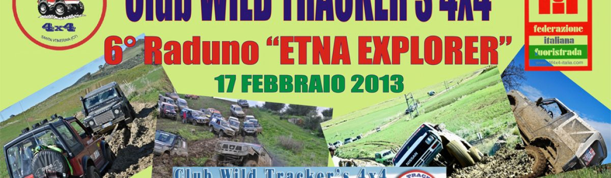 Club Wild Tracker's 4×4 – 6° Raduno Etna Explorer – 17 Febbraio 2013