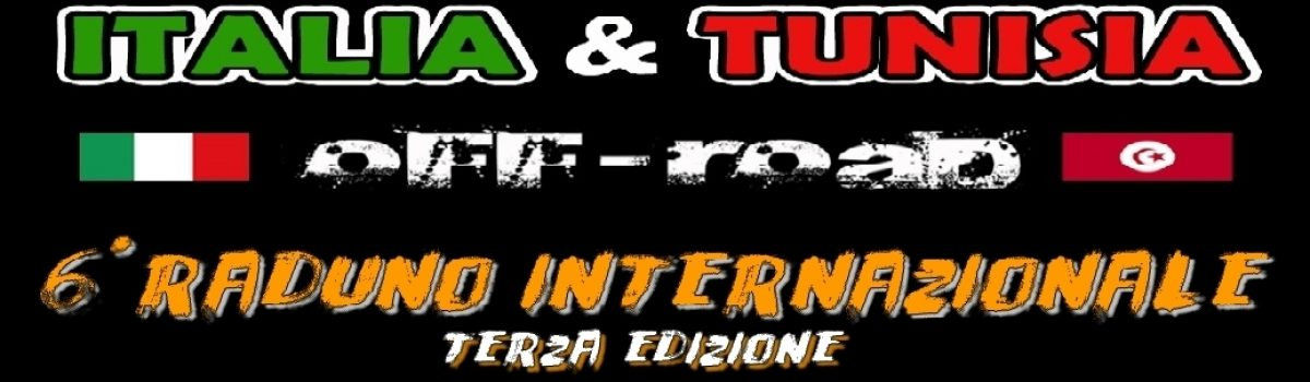 """6° Raduno Internazionale """"Italia & Tunisia"""""""