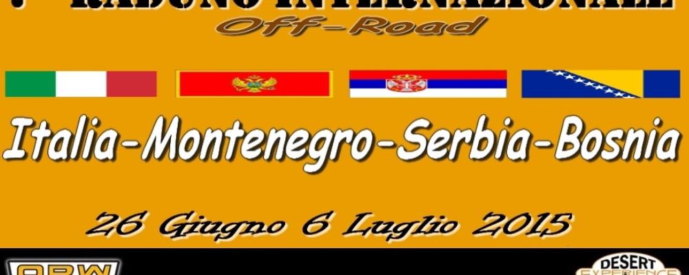 """7° RADUNO INTERNAZIONALE """"Italia – Montenegro – Serbia – Bosnia"""" Off Road 26 Giugno 2015"""